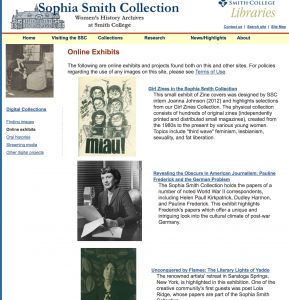 Sophia Smith Collection Online Exhibits. The website that hosts the list of online exhibitions for the Sophia Smith Collection.