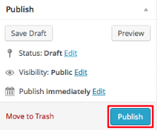 "When ready to post, click ""Publish"" button."