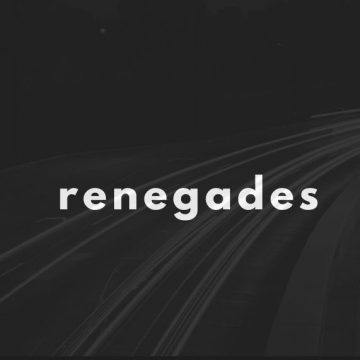 renegades in white text on black background