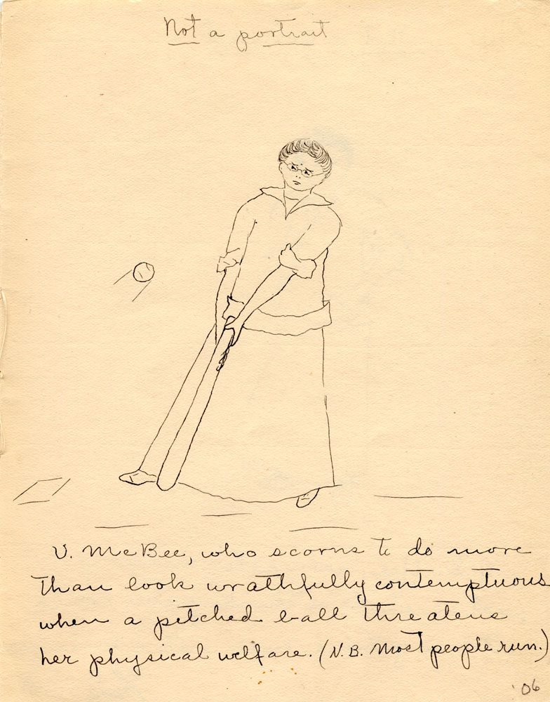 Drawing of a woman with a baseball bat, caption reads: U. McBee, who scorns to do more than look wrathfully contemptuous when a pitched ball threatens her physical welfare. (N.B. most people run.)